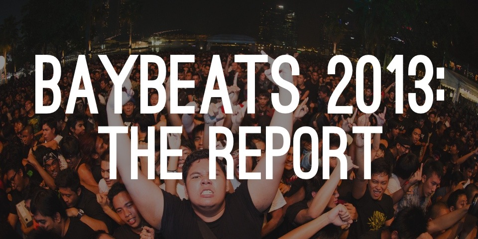 Baybeats 2013: The Report