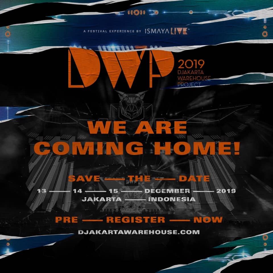 Djakarta Warehouse Project 2019 Returns To Jakarta Announces Festival