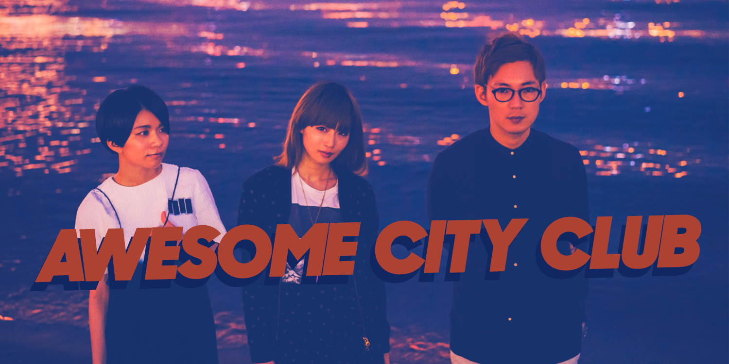 awesome city club japan band japanese indie rock city pop synth-pop electronic