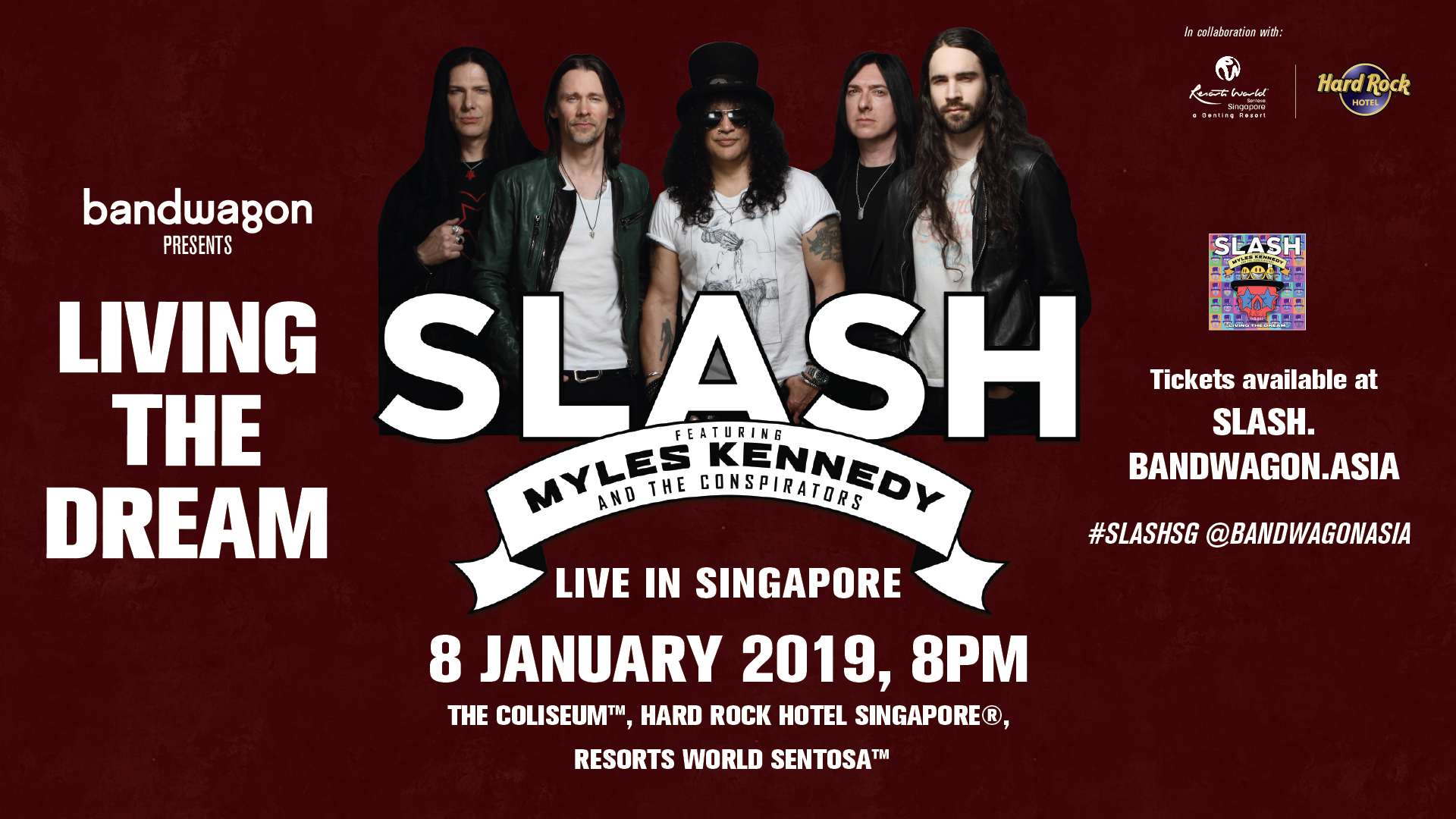 Start Living the Dream and watch SLASH play live on 8 Jan 2019!